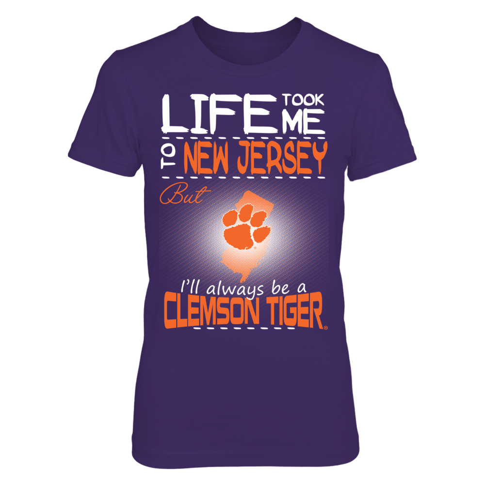 Clemson Tigers - Life Took Me To New Jersey Front picture