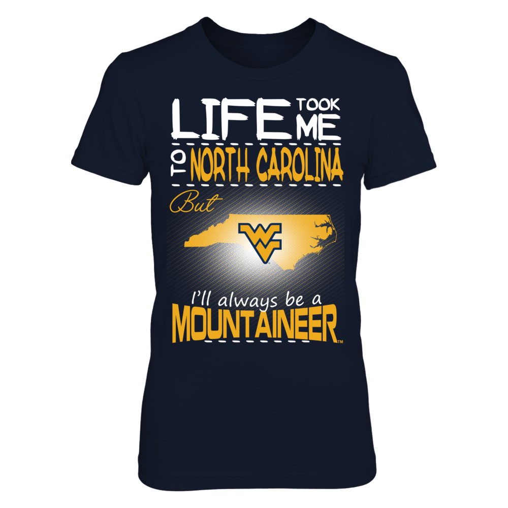 West Virginia Mountaineers - Life Took Me To North Carolina Front picture