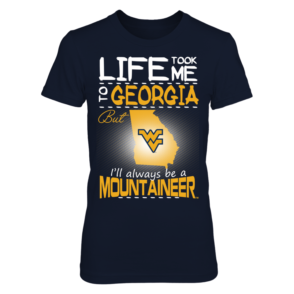 West Virginia Mountaineers - Life Took Me To Georgia Front picture