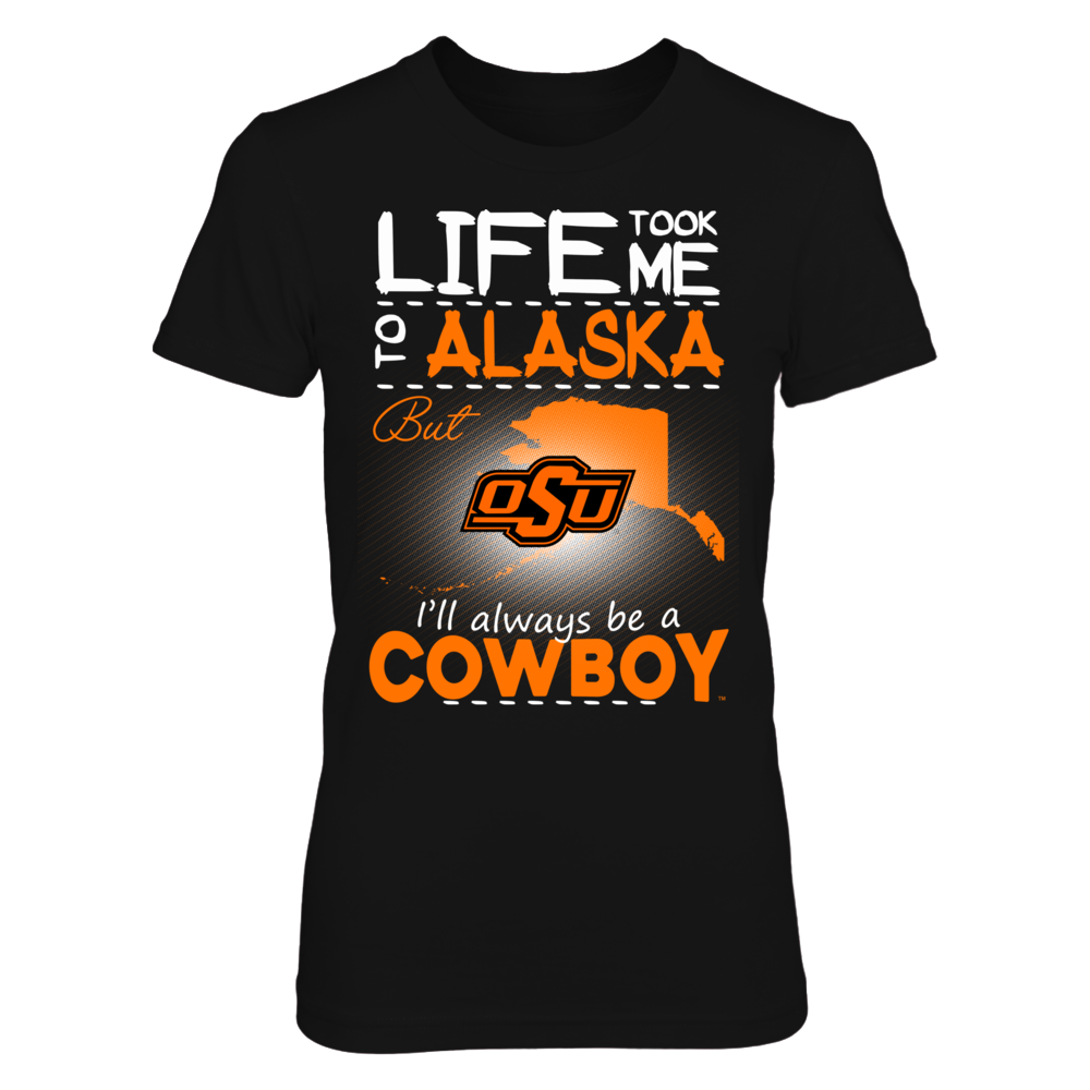 Oklahoma State Cowboys - Life Took Me To Alaska Front picture