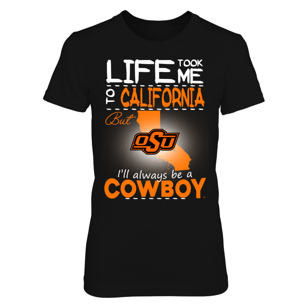 Oklahoma State Cowboys - Life Took Me To California Front picture