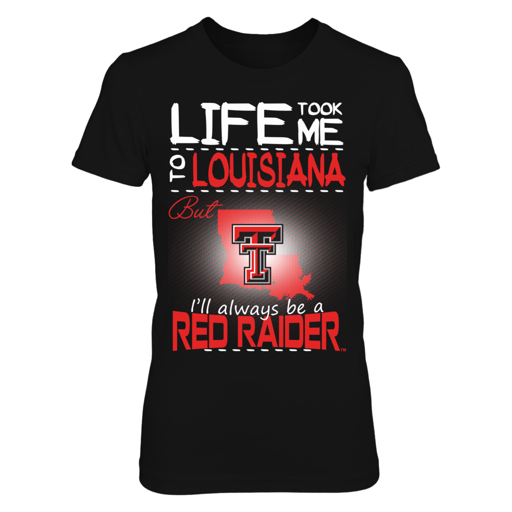 Texas Tech Red Raiders - Life Took Me To Louisiana Front picture