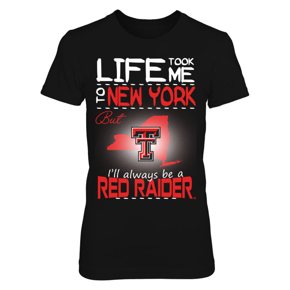 Texas Tech Red Raiders - Life Took Me To New York Front picture