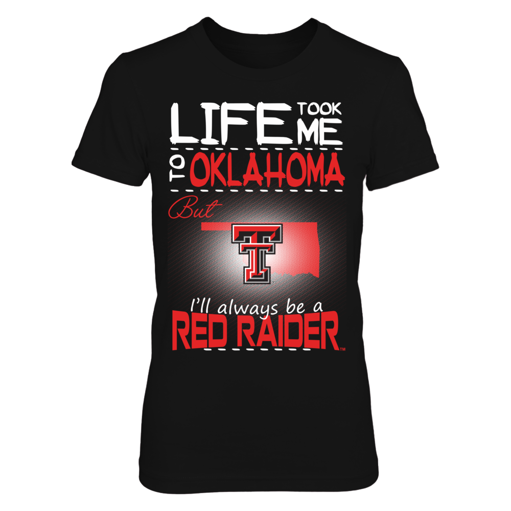Texas Tech Red Raiders - Life Took Me To Oklahoma Front picture