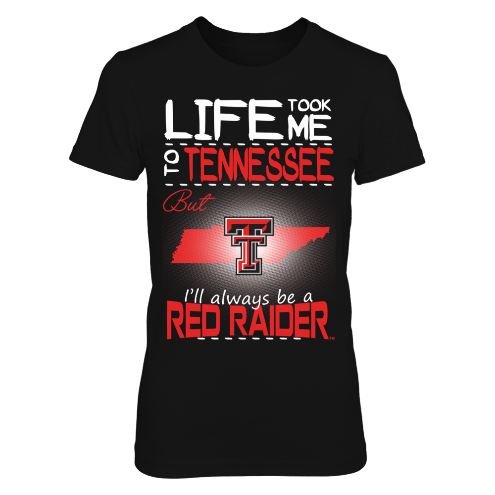 Texas Tech Red Raiders - Life Took Me To Tennessee Front picture
