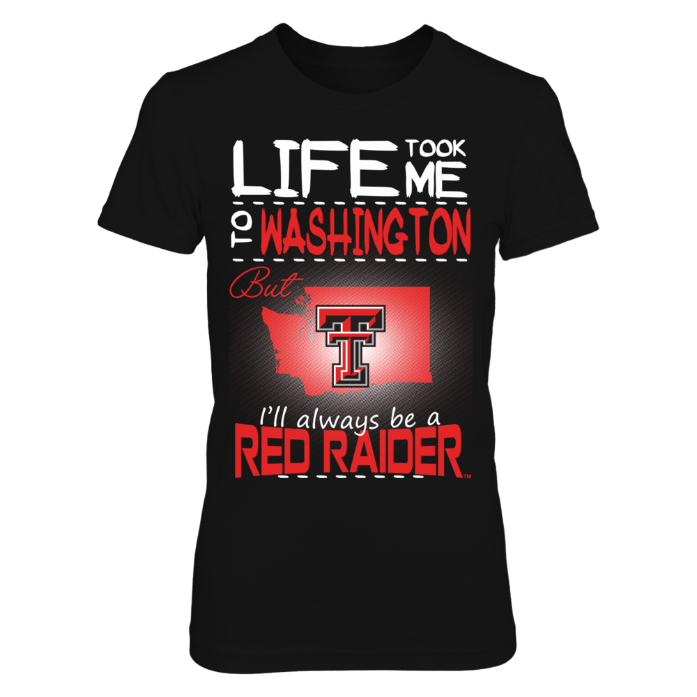 Texas Tech Red Raiders - Life Took Me To Washington Front picture
