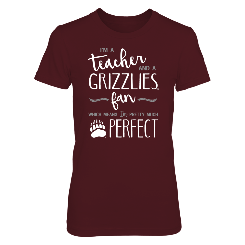 Perfect Teacher Montana Grizzlies Fan T-Shirt | Tank | Hoodie Front picture