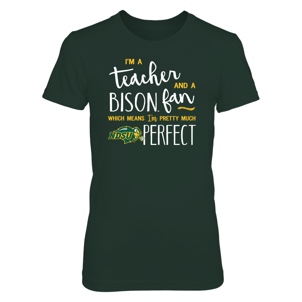Perfect Teacher North Dakota State Bison Fan T-Shirt | Tank | Hoodie Front picture