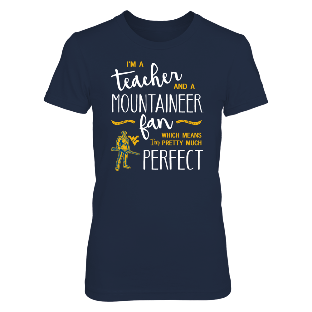 Perfect Teacher WVU Mountaineers Fan T-Shirt | Tank | Hoodie Front picture