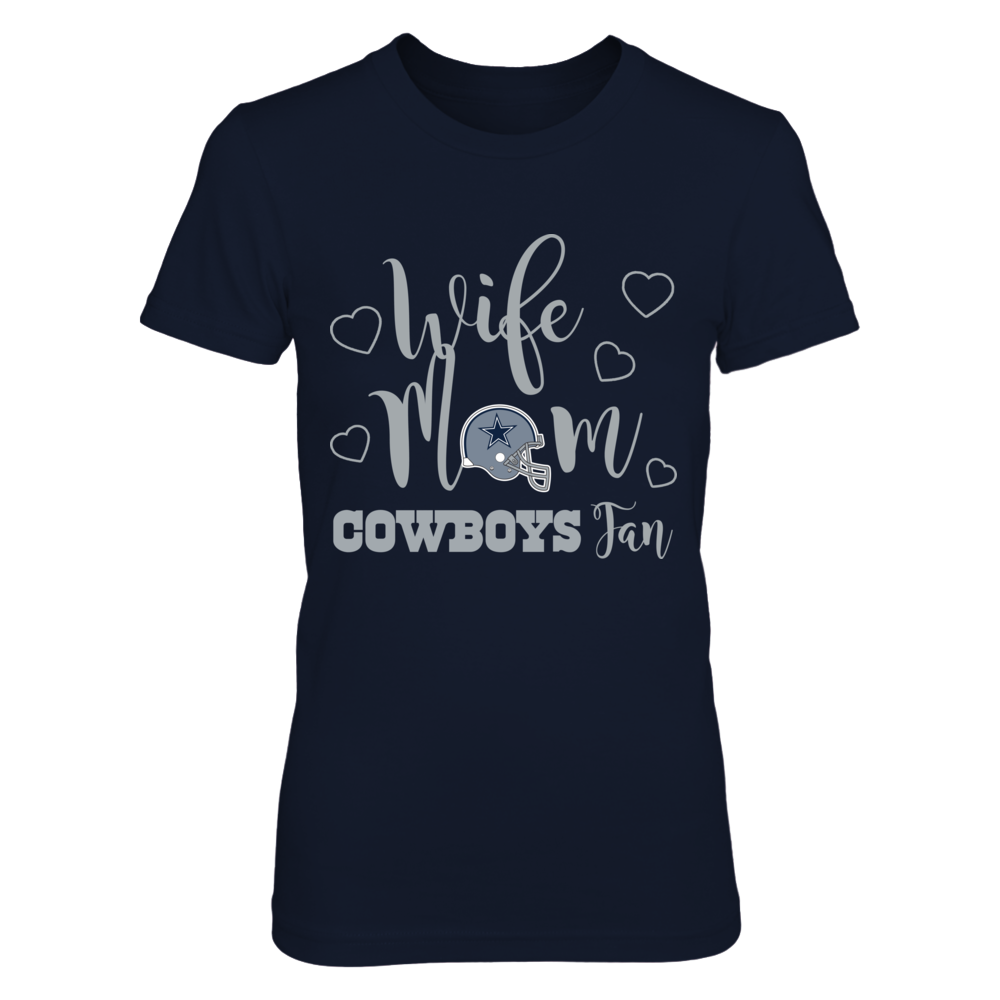 Dallas Cowboys - Wife - Mom - Cowboys fan Front picture