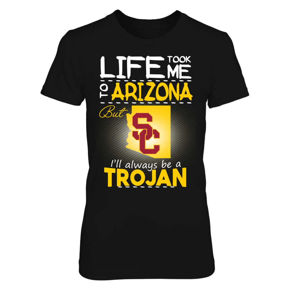 USC Trojans - Life Took Me To Arizona Front picture