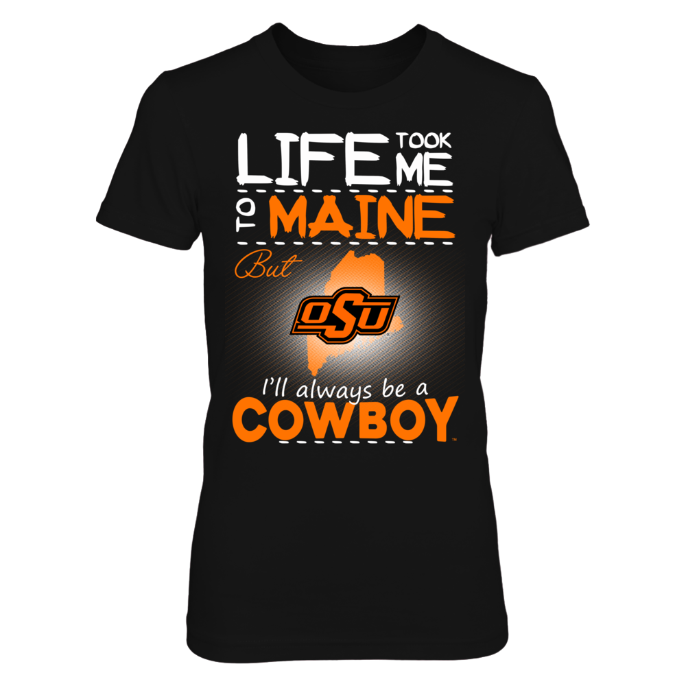 Oklahoma State Cowboys - Life Took Me To Maine Front picture