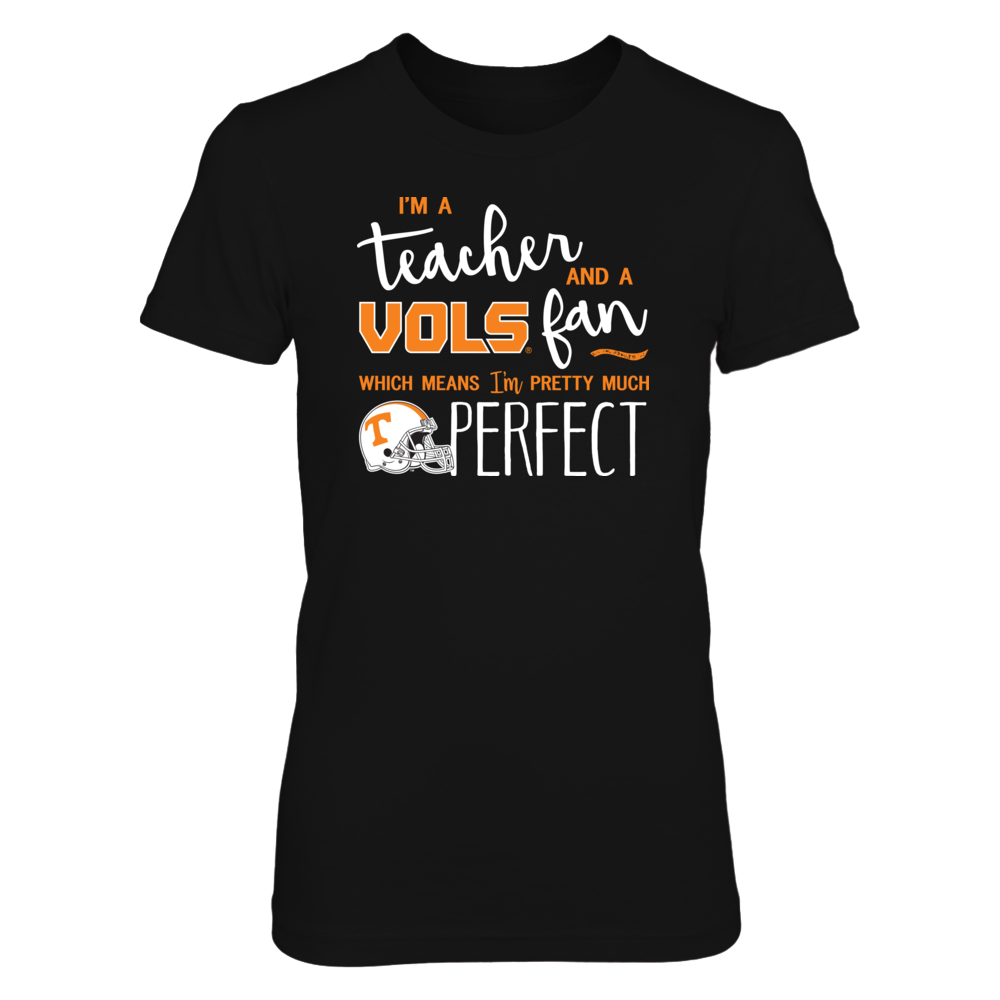 Perfect Teacher Tennessee Volunteers Fan T-Shirt | Tank | Hoodie Front picture