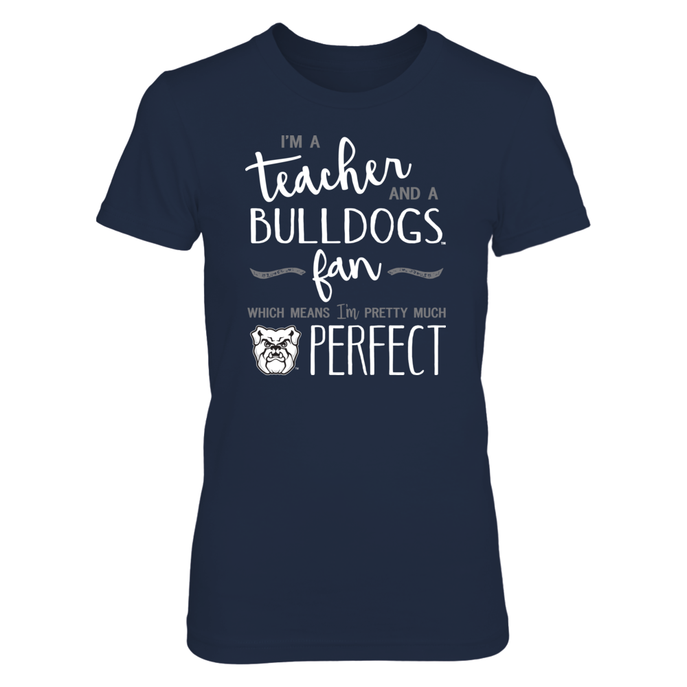 Perfect Teacher Butler Bulldogs Fan T-Shirt | Tank | Hoodie Front picture