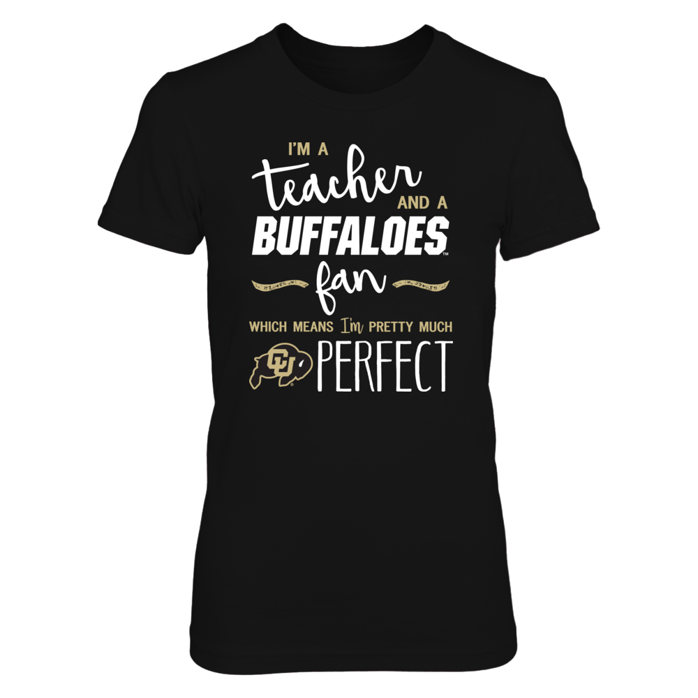 Perfect Teacher Colorado Buffaloes Fan T-Shirt | Tank | Hoodie Front picture