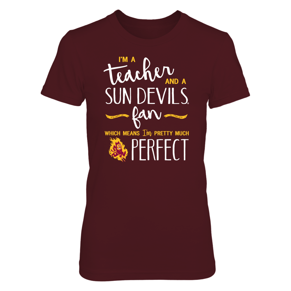 Perfect Teacher Arizona State Sun Devils Fan T-Shirt | Tank | Hoodie Front picture