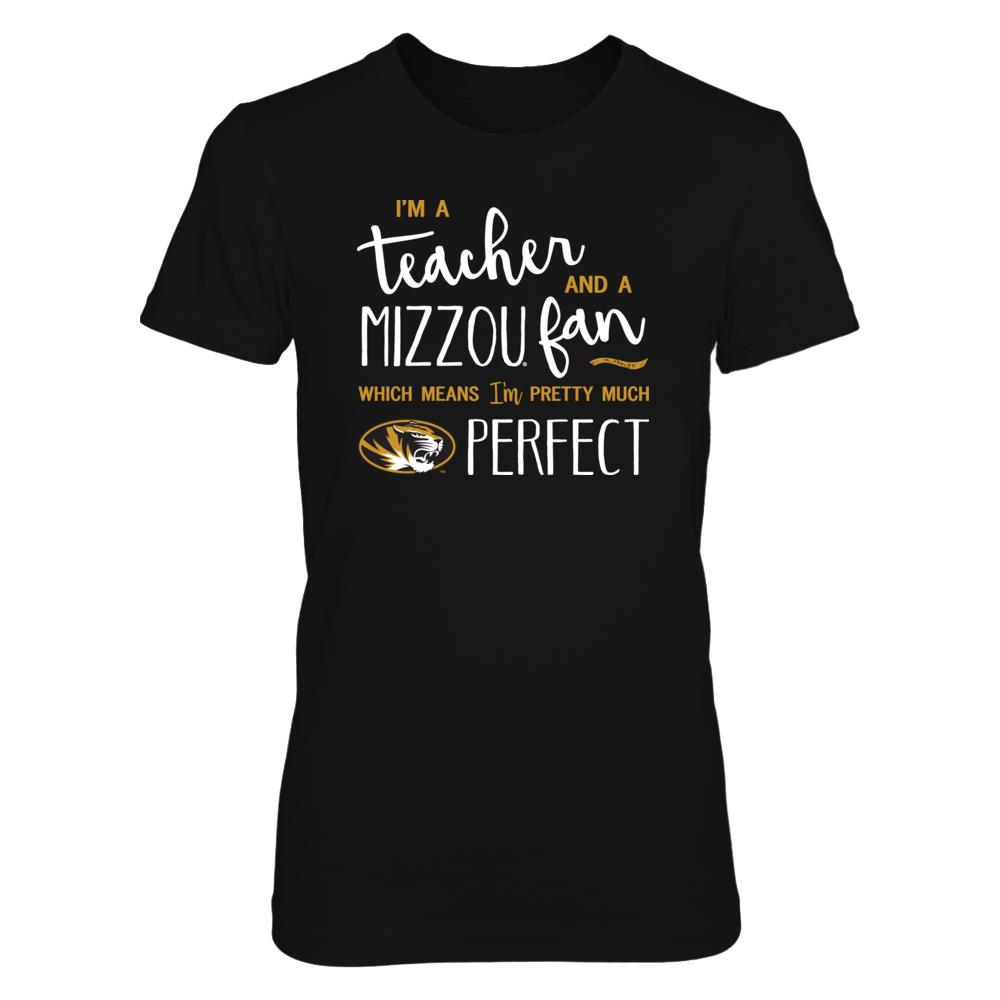 Perfect Teacher Missouri Tigers Fan T-Shirt | Tank | Hoodie Front picture