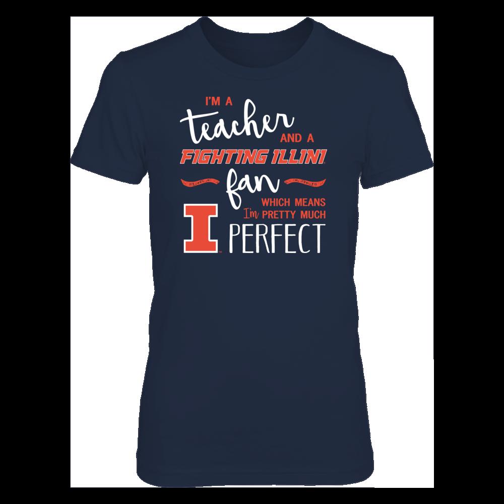 Perfect Teacher Illinois Fighting Illini Fan T-Shirt | Tank | Hoodie Front picture