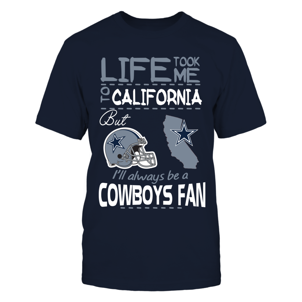 Dallas Cowboys - Life Took me to California Front picture