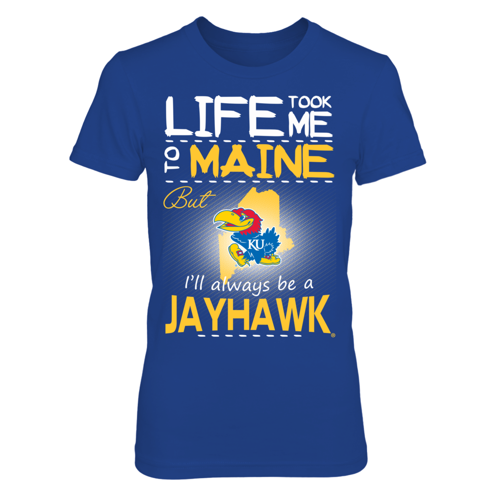 Kansas Jayhawks - Life Took Me To Maine Front picture