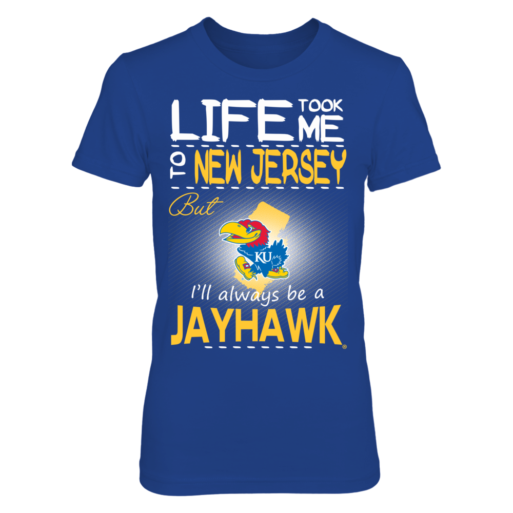 Kansas Jayhawks - Life Took Me To New Jersey Front picture