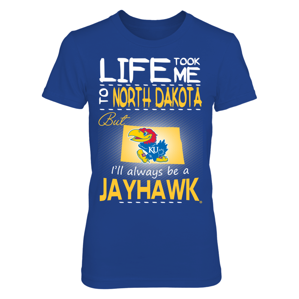 Kansas Jayhawks - Life Took Me To North Dakota Front picture