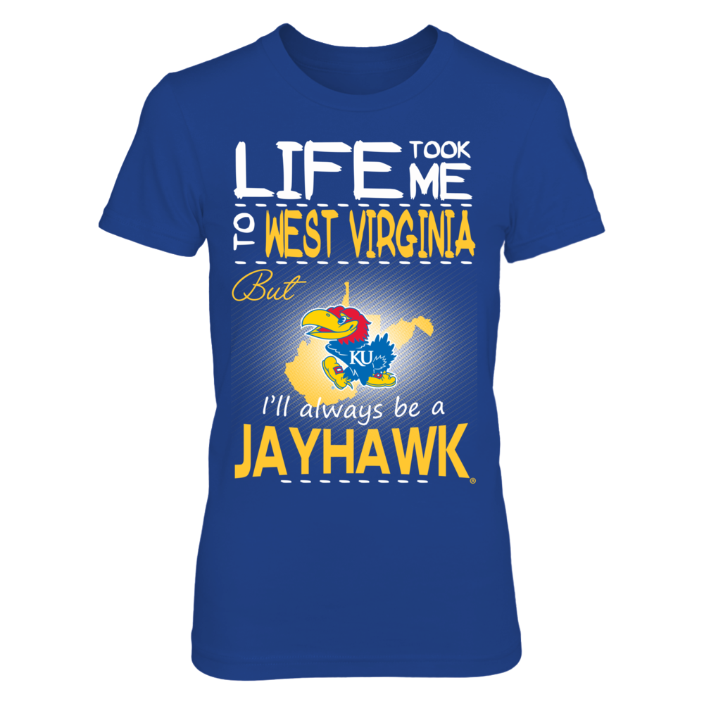 Kansas Jayhawks - Life Took Me To West Virginia Front picture
