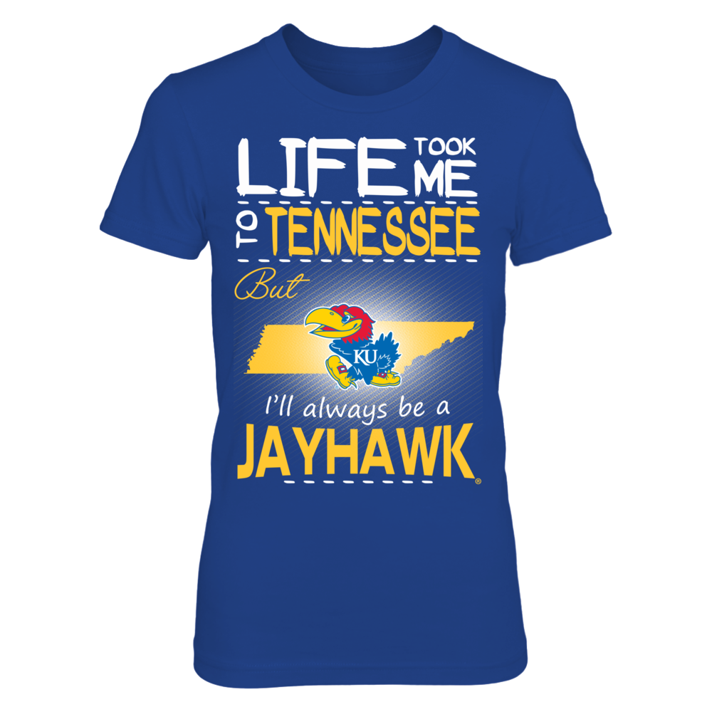 Kansas Jayhawks - Life Took Me To Tennessee Front picture