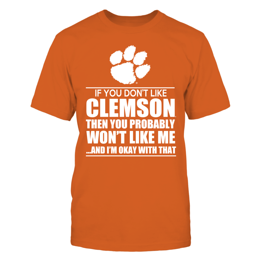 If You Don't Like Clemson... Front picture