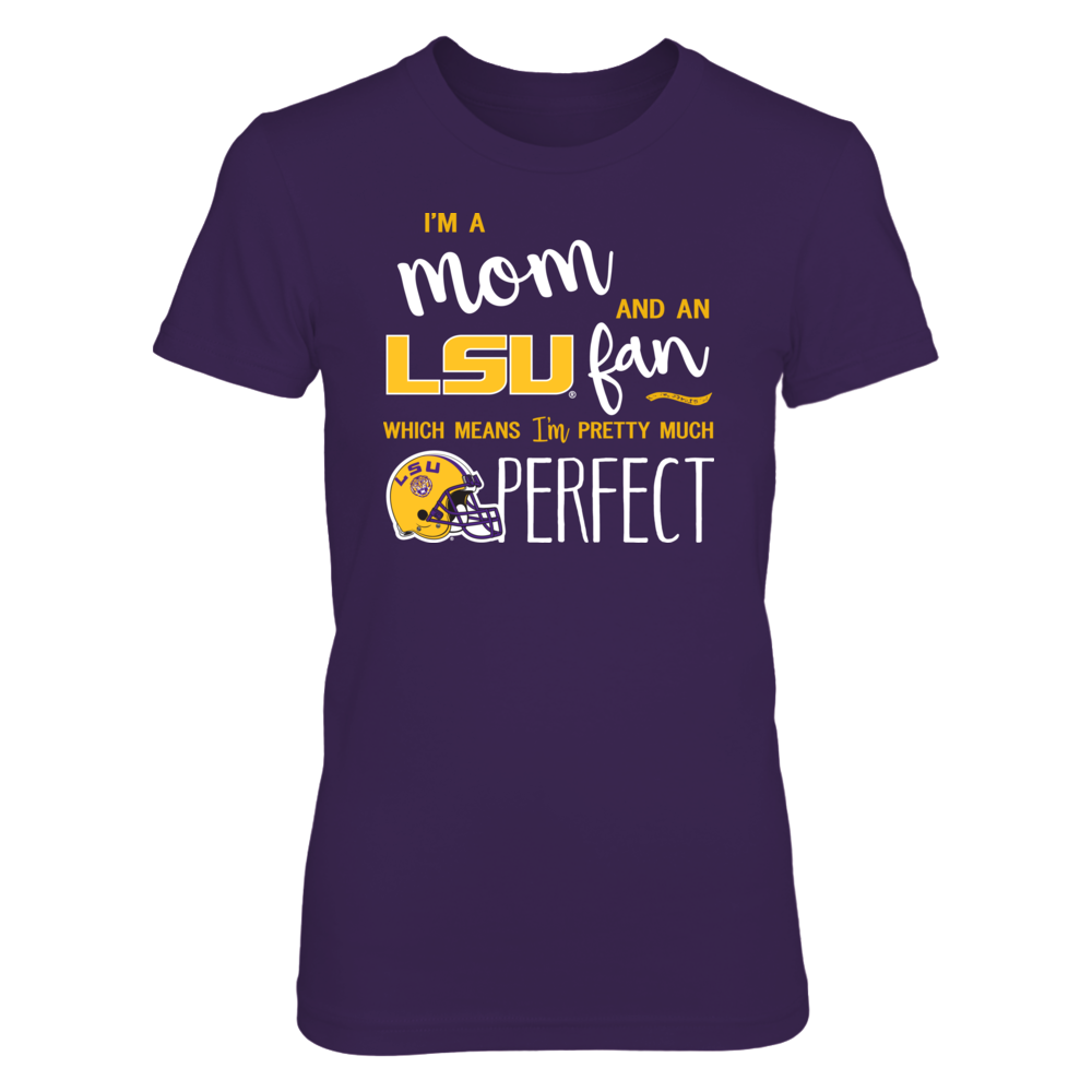 Perfect Mom LSU Tigers Fan T-Shirt | Tank | Hoodie Front picture