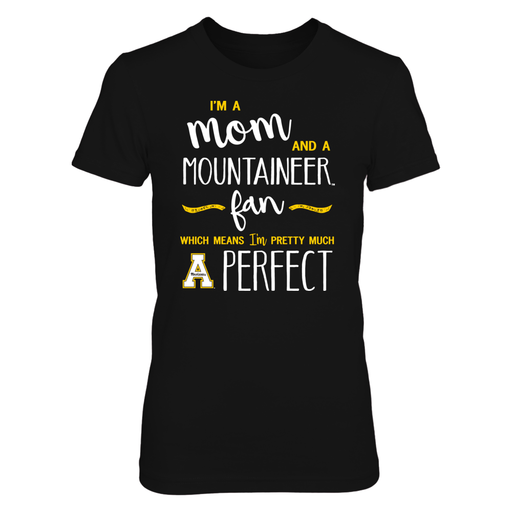 Perfect Mom App State Mountaineer Fan T-Shirt | Tank  | Hoodie Front picture