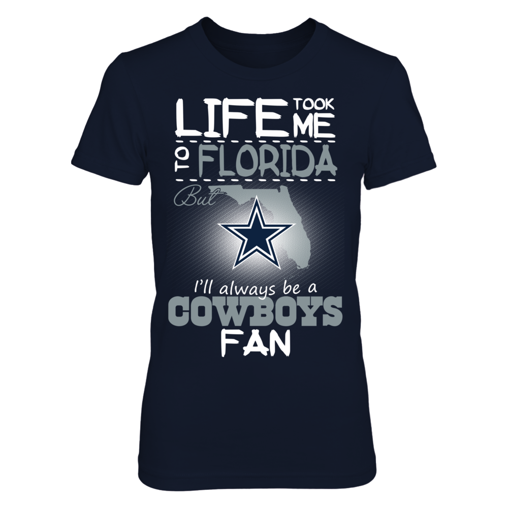 Dallas Cowboys - Life Took Me To Florida Front picture