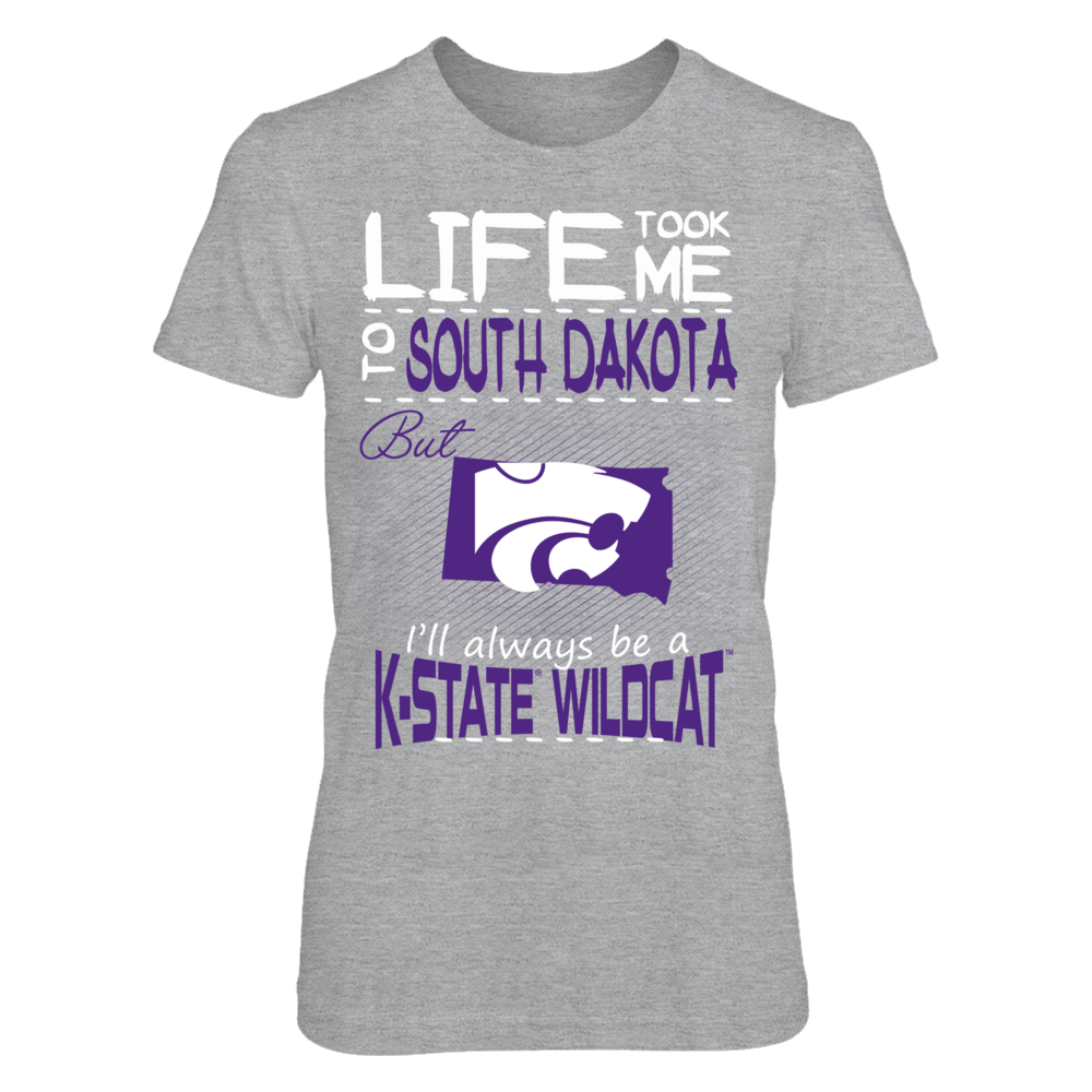 Kansas State Wildcats - Life Took Me To South Dakota Front picture
