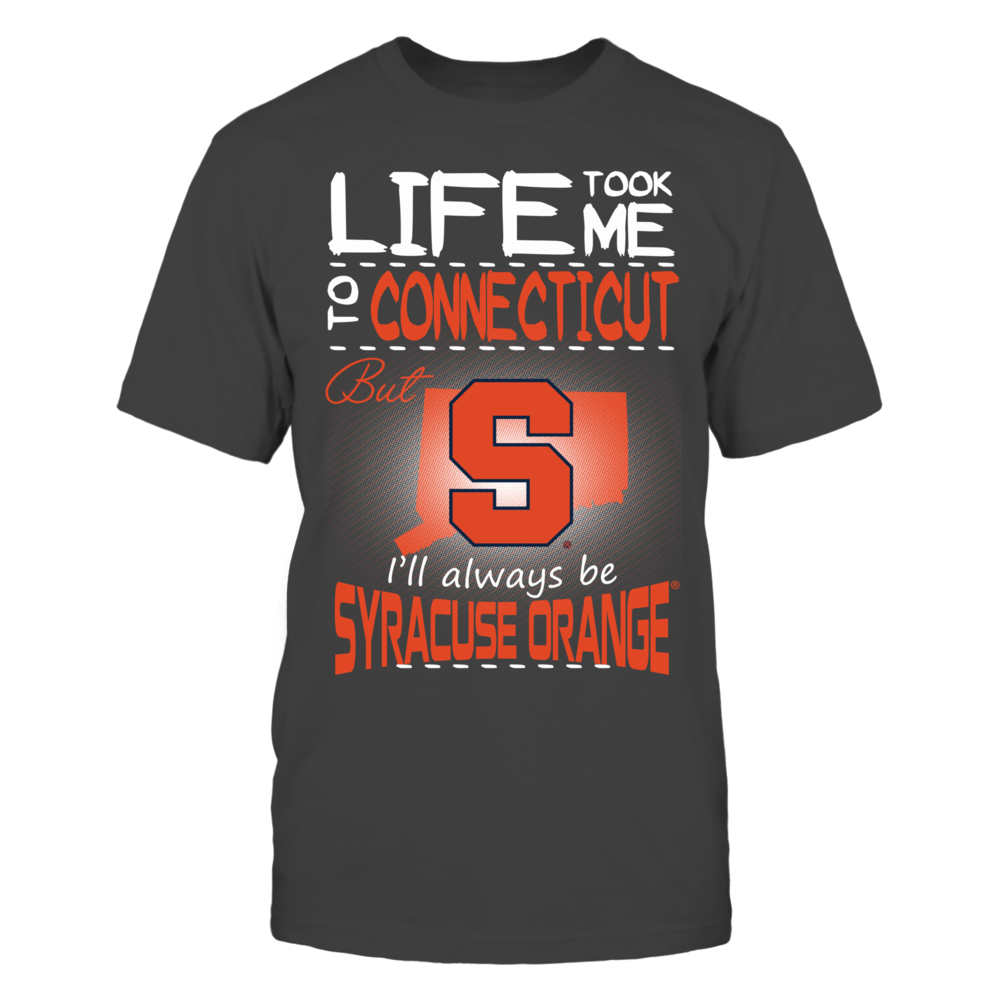 Syracuse Orange - Life Took Me To Connecticut Front picture