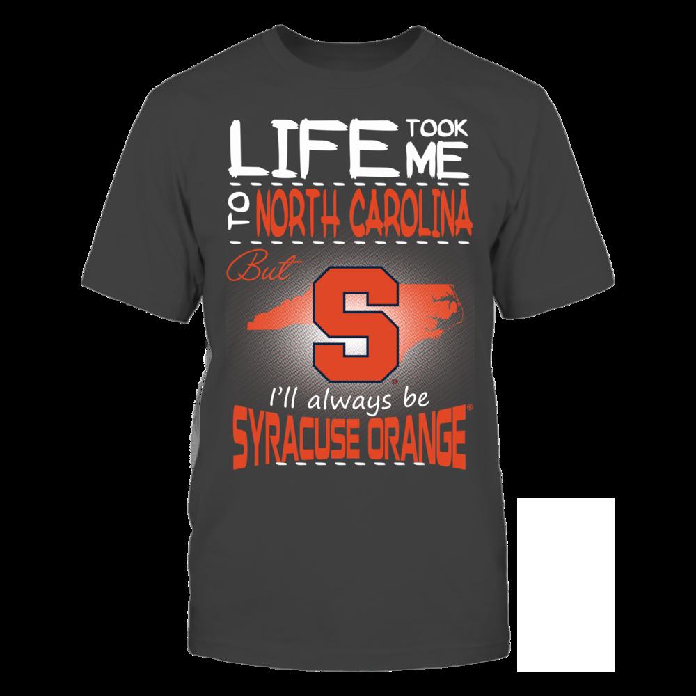 Syracuse Orange - Life Took Me To North Carolina Front picture