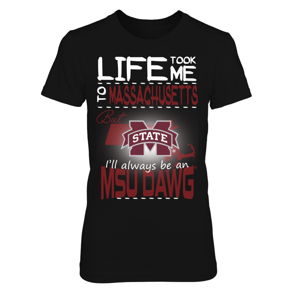 Mississippi State Bulldogs - Life Took Me To Massachusetts Front picture