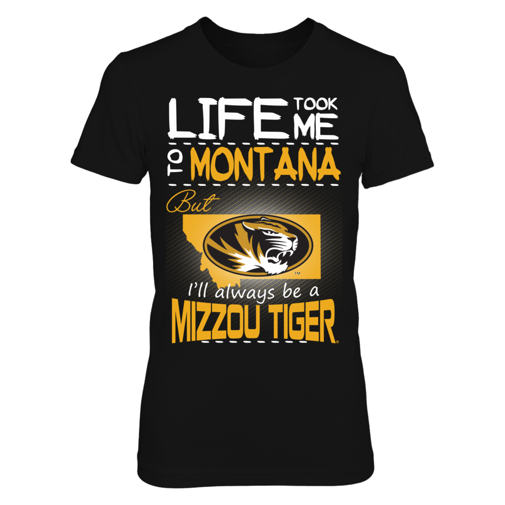 Mizzou Tigers - Life Took Me To Montana Front picture