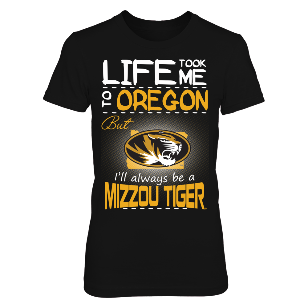 Mizzou Tigers - Life Took Me To Oregon Front picture