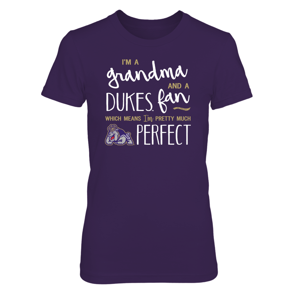 Perfect Grandma JMU Dukes Fan T-Shirt | Tank | Hoodie Front picture