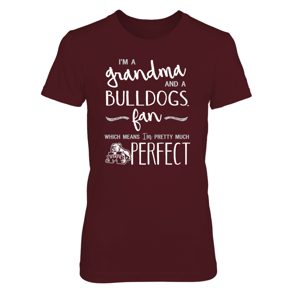 Perfect Grandma Mississippi State Bulldogs Fan T-Shirt | Tank | Hoodie Front picture