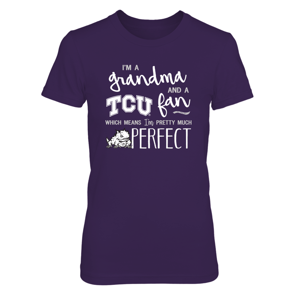 Perfect Grandma TCU Horned Frogs Fan T-Shirt | Tank | Hoodie Front picture