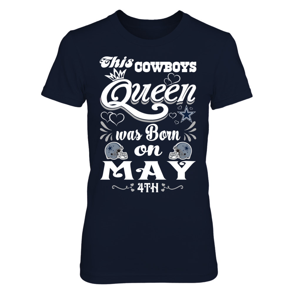 This Cowboys Queen Was Born On May 4th Front picture