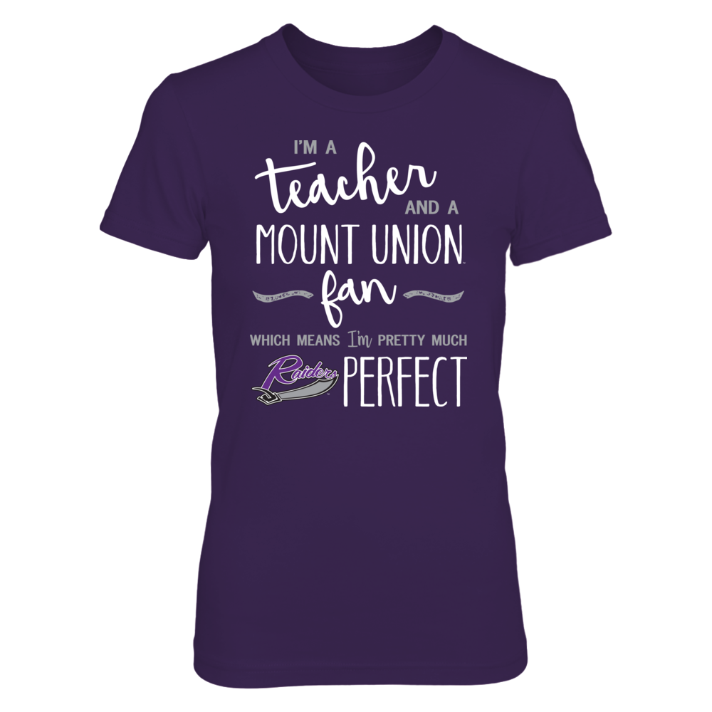 Perfect Teacher Mount Union Purple Raiders Fan T-Shirt | Tank | Hoodie Front picture