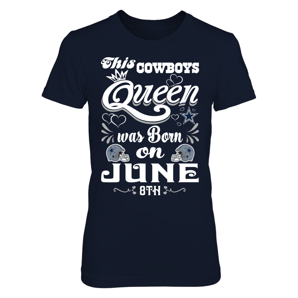 This Cowboys Queen Was Born On June 8th Front picture
