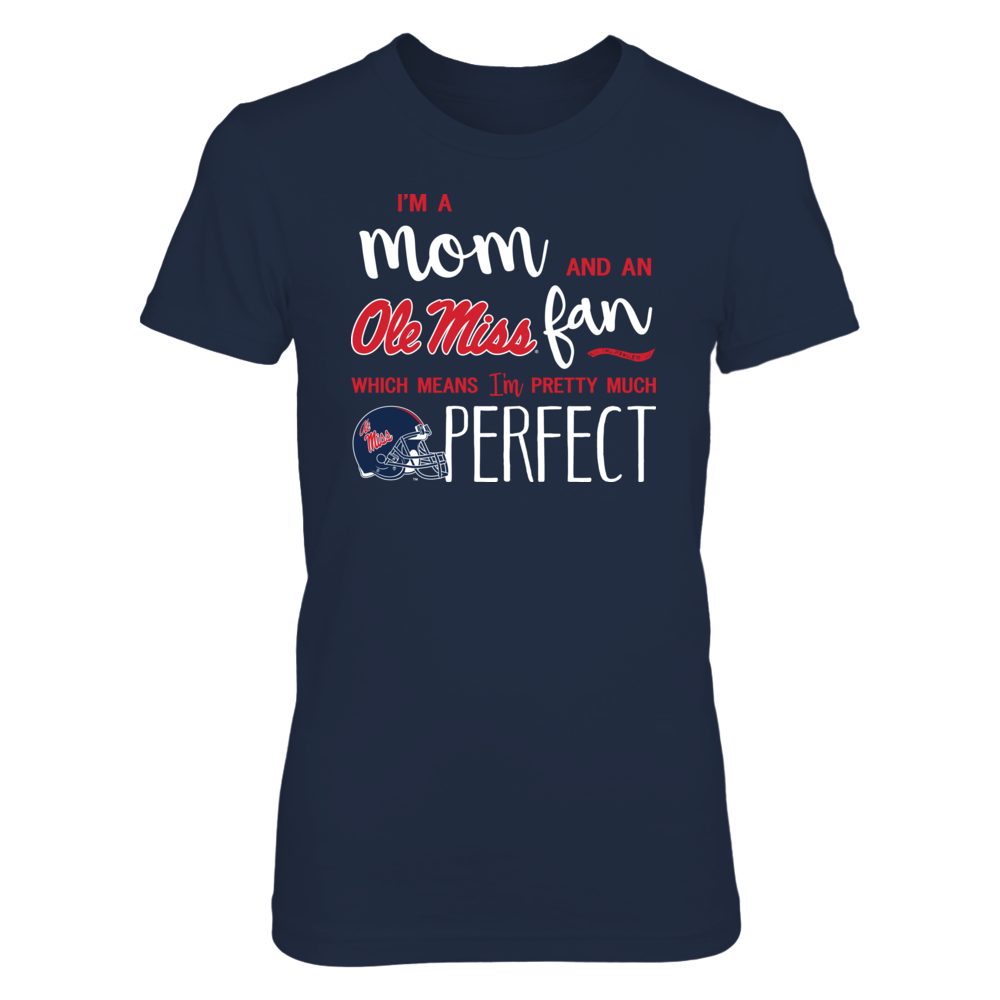 Perfect Mom Ole Miss Rebels Fan T-Shirt | Tank | Hoodie Front picture