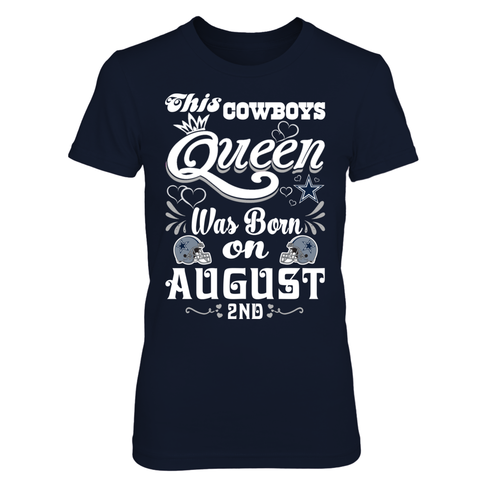 This Cowboys Queen Was Born On August 2nd Front picture