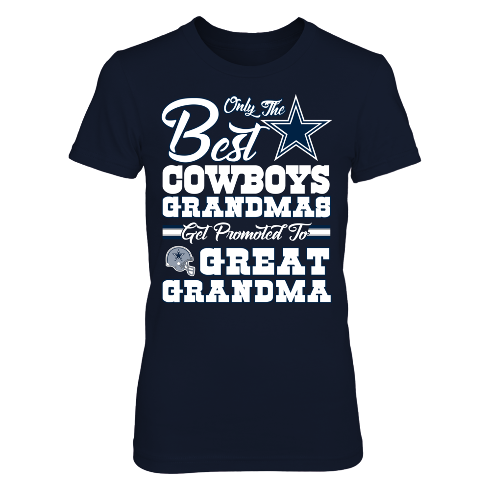 Only The Best COWBOYS GRANDMAS Get Promoted To GREAT GRANDMA Front picture