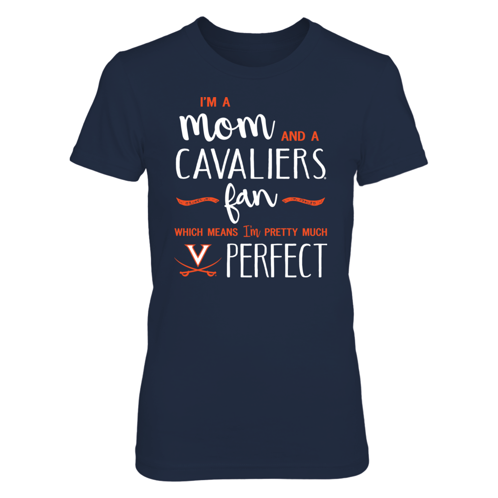 Perfect Mom Virginia Cavaliers Fan T-Shirt | Tank | Hoodie Front picture