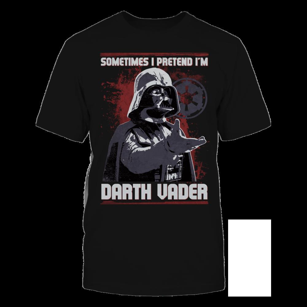 Sometimes I Pretend I'm Darth Vader - Star Wars Front picture