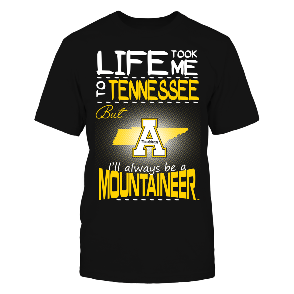 Appalachian State Mountaineers - Life Took Me To Tennessee Front picture